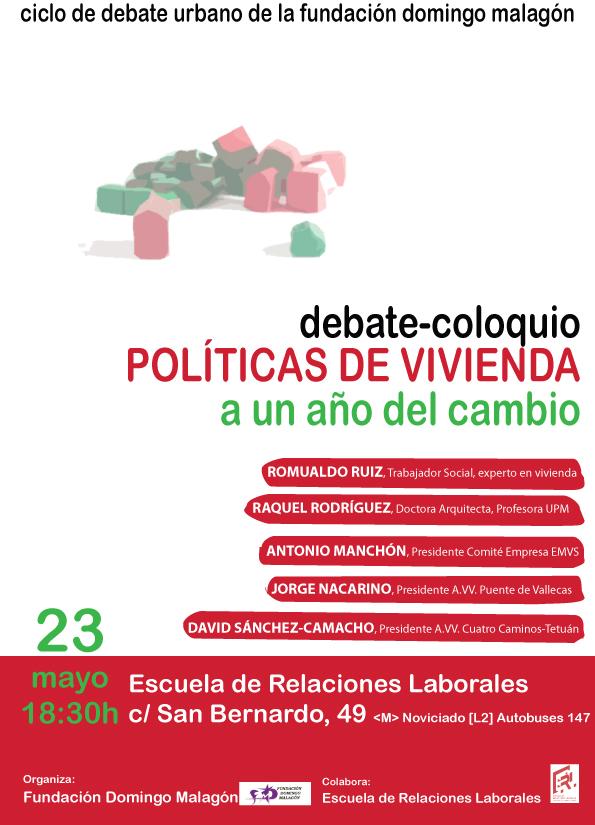 23 mayo Debate Políticas de Vivienda