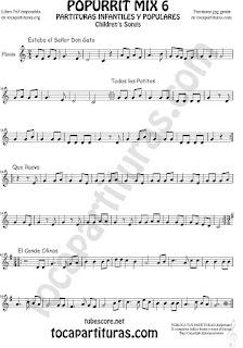 Mix 6 Partitura de Flauta Travesera, flauta dulce y flauta de pico Estaba el Señor Don Gato, Todos los Patitos, Qué llueva Infantil, El Conde Olinos Mix 6 Sheet Music for Flute and Recorder Music Score