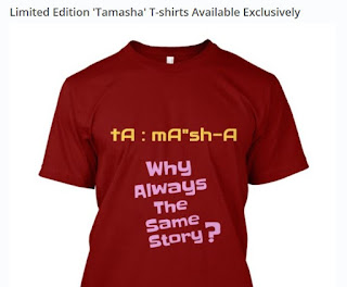 Tamasha Limited Edition T-Shirt
