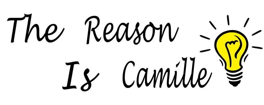 The Reason is Camille