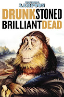 ODrunk Stoned Brilliant Dead: The story of the national lampoon