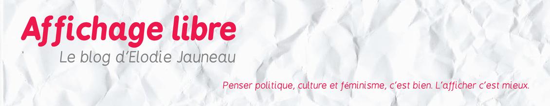 Affichage libre - Le blog d'Elodie Jauneau