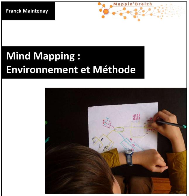 Mind Mapping : environnement et méthode