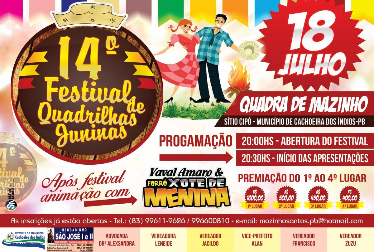 FESTIVAL DE QUADRILHAS JUNINAS  EM CACHOEIRA DOS INDIOS PB