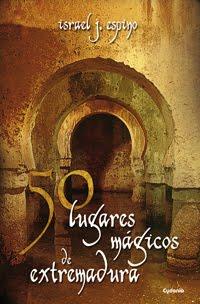 50 lugares mágicos de Extremadura