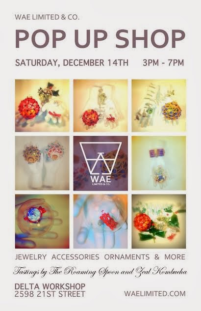 WAE Holiday Pop-Up Shop at The Delta Workshop, December 14th
