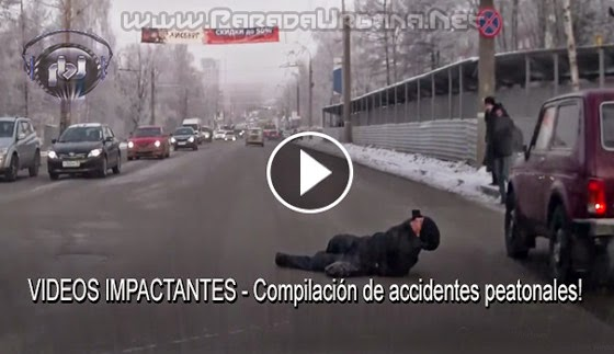 VIDEOS IMPACTANTES - Compilación solo videos de accidentes peatonales