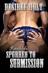Rawhide: Spurred to Submission