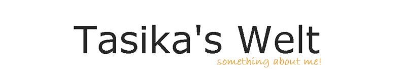 Tasika's Welt