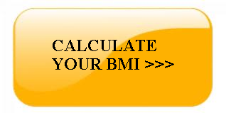 CALCULATE YOUR BMI HERE