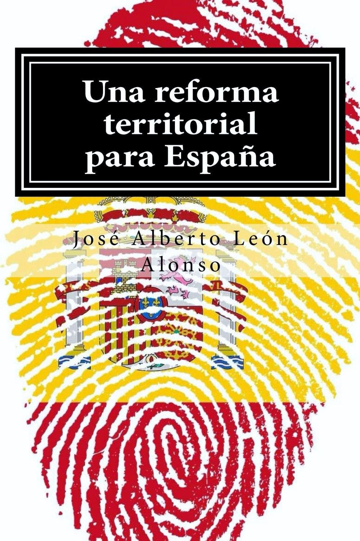 Una reforma territorial para España