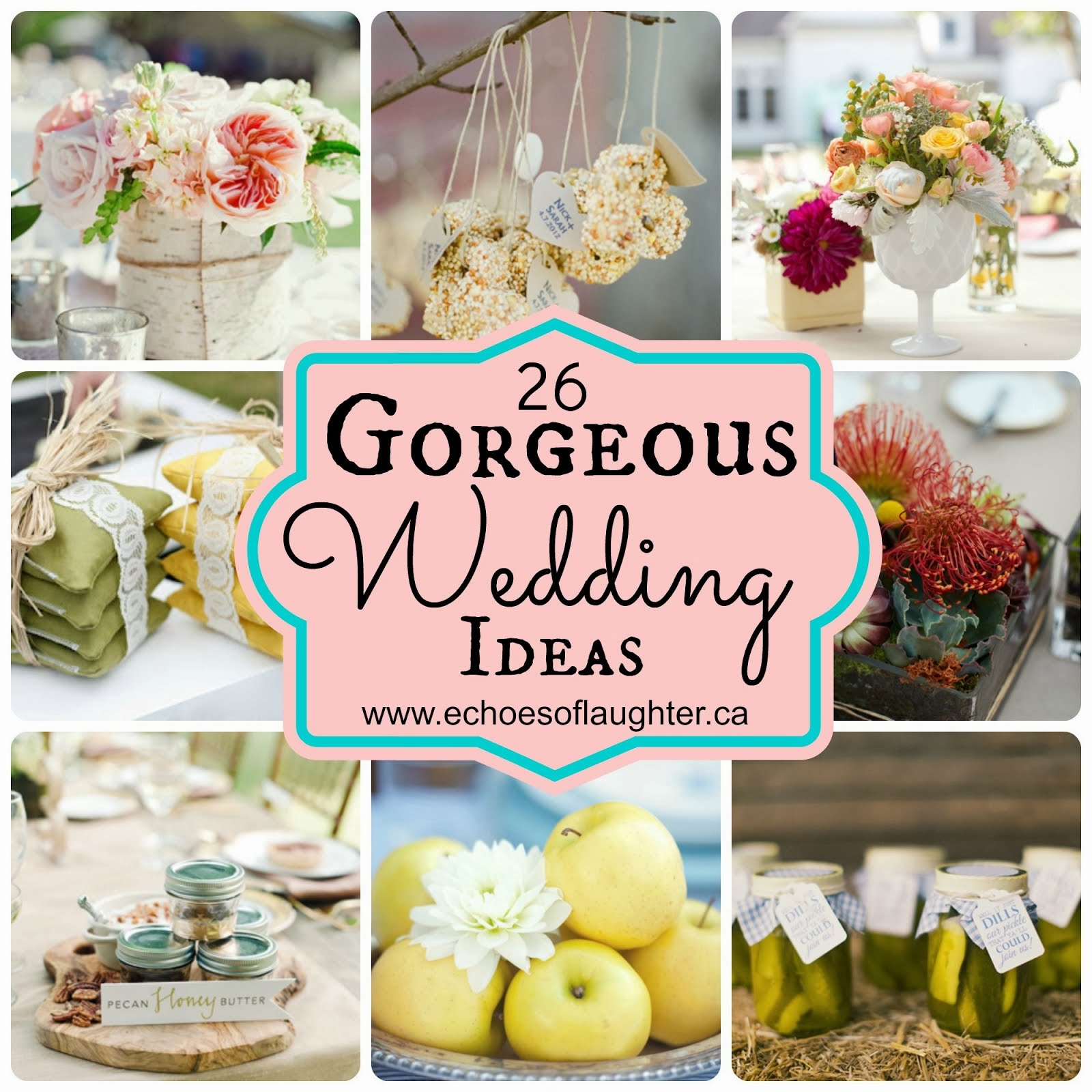 26 Gorgeous Wedding Ideas