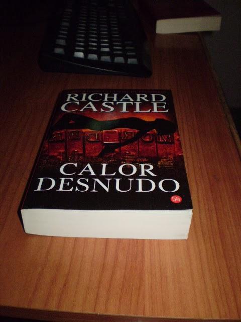Libro Calor desnudo - Richard Castle: reseñas, resumen