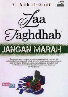 http://www.bukukita.com/Agama/Islam/120722-Laa-Taghdhab-Jangan-Marah.html