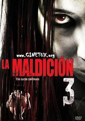 La Maldicion 3 Poster www.CineTux.Org The Grudge 3 (2010) Español Latino DVDrip