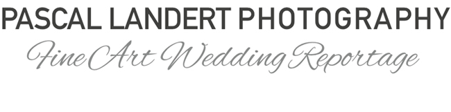 PASCAL LANDERT PHOTOGRAPHY BLOG | FINE ART WEDDING REPORTAGE