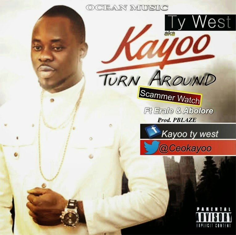 TY WEST aka MR. KAYOO - TURN AROUND