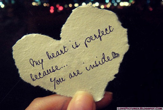 quotes, saying, my heart is perfect