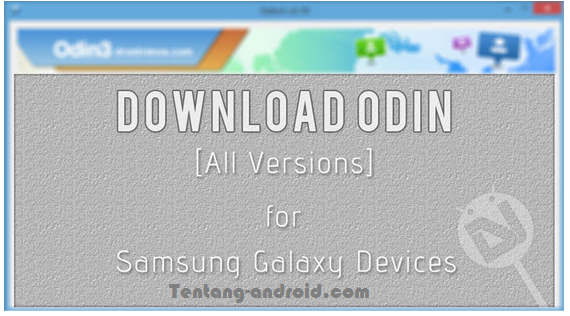 Download Odin Tool For Samsung Galaxy Devices (All Versions)