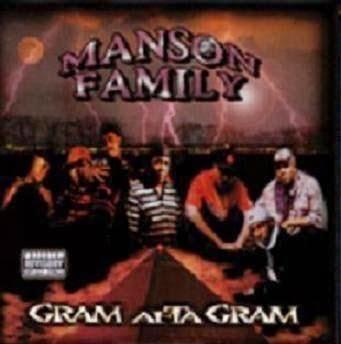 Manson Family - Gram Afta Gram