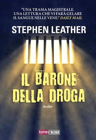 Il barone della droga Stephen Leather