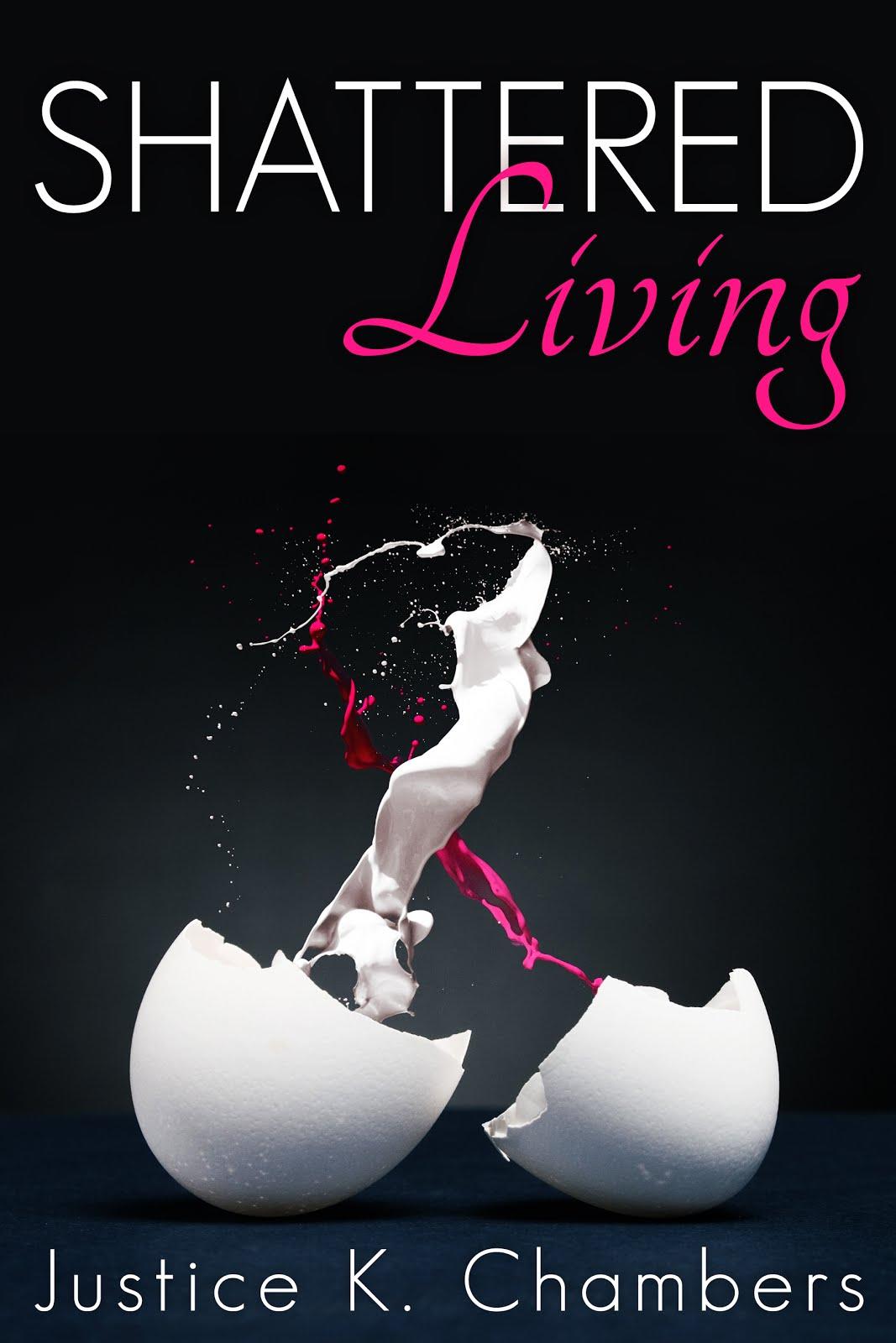 Shattered Living: