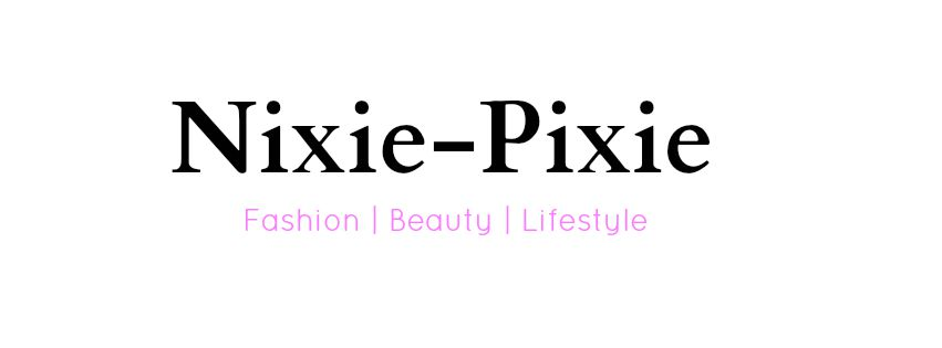 Nixie-Pixie | Fashion| Beauty| Lifestyle