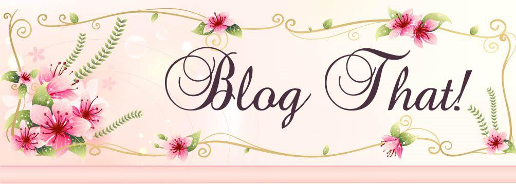 Blog That!