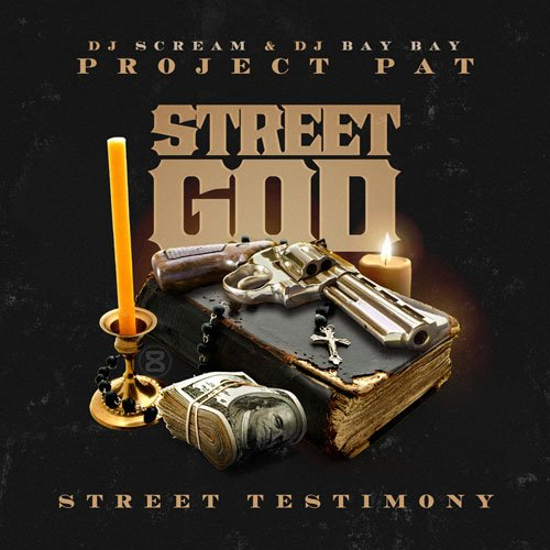Project Pat – Street God 2: Street Testimony [Mixtape]