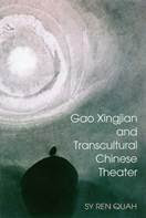 BOOK Gao Xingjian and Transcultural Chinese Theater