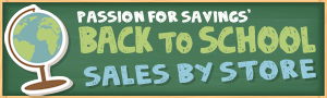 http://www.passionforsavings.com/back-to-school/