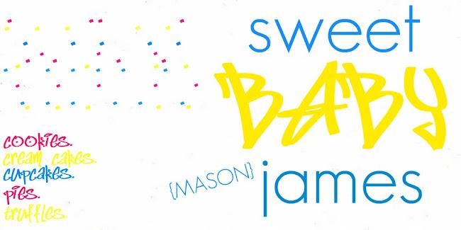 Sweet Baby {Mason} James