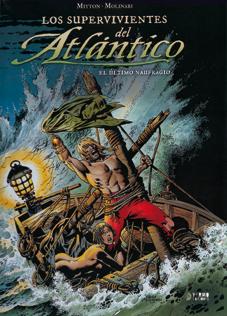 Los supervivientes del Atlántico, El último naufragio de Mitton y Molinari, edita Yermo ediciones - piratas comic bd aventuras