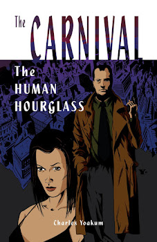 The Carnival: The Human Hourglass #1 Now Available