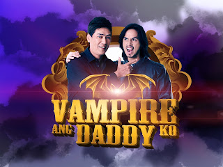 Vampire Ang Daddy Ko March 9, 2013
