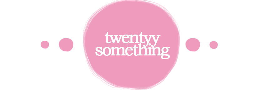 Twentyy Something