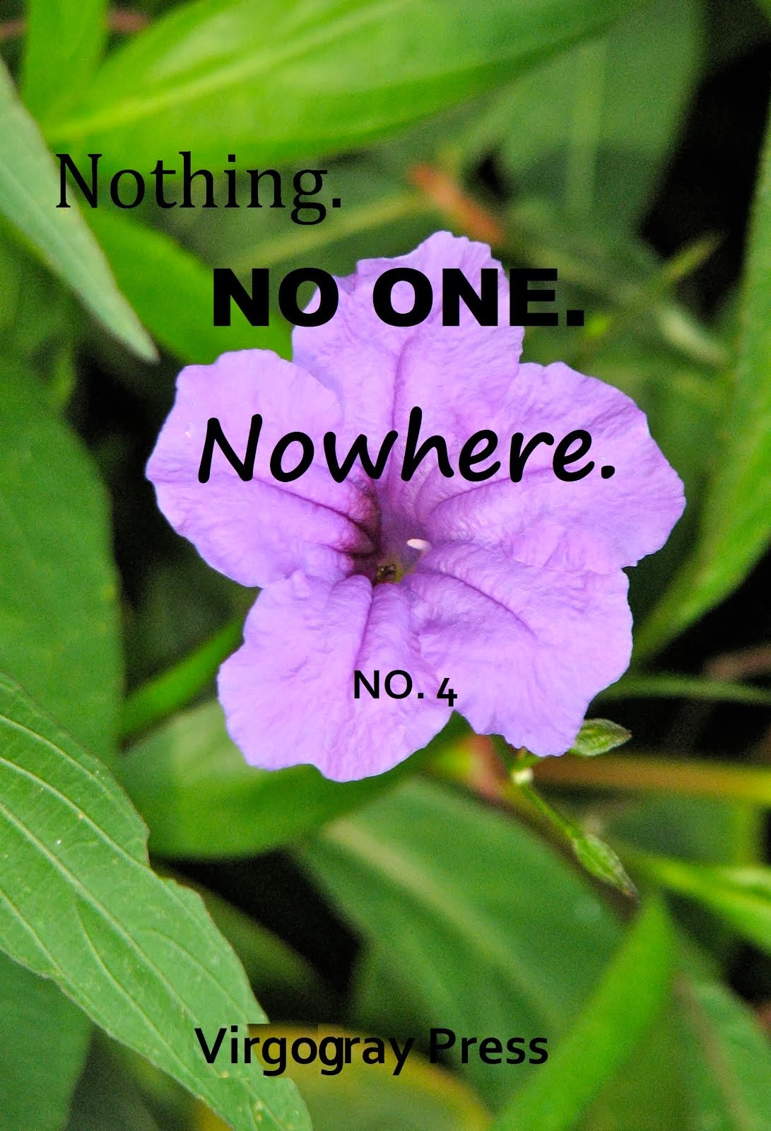 Nothing. No One. Nowhere. #4