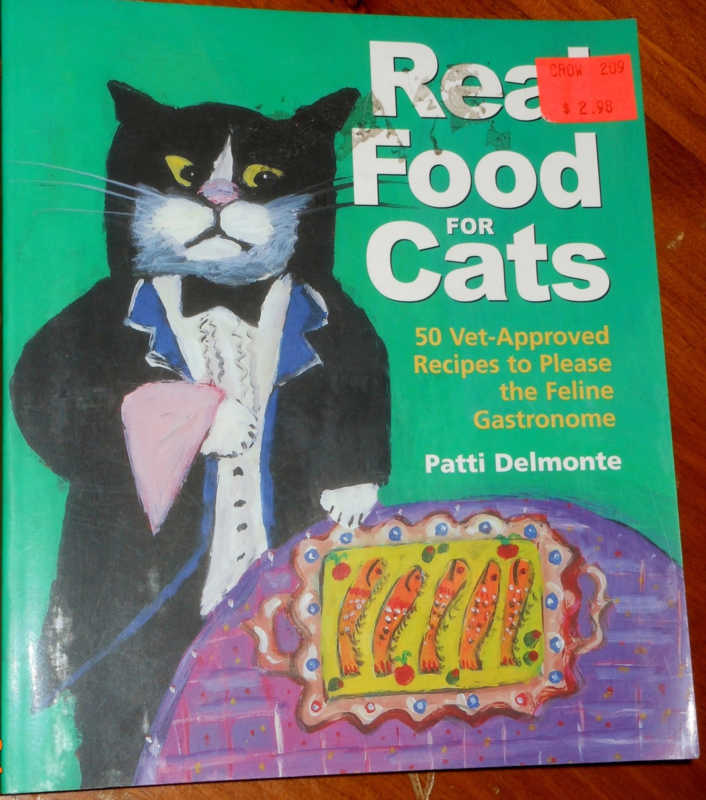 Learn from the past save for the future make your own cat food in the book real food for cats by patti delmonte there are recipes for making your own cat food that are vet approved forumfinder Choice Image
