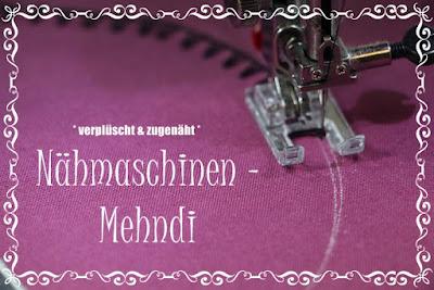 http://mellmull.blogspot.ch/2015/06/mini-tutorial-nahmaschinen-mehndi.html