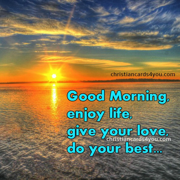Morning Life Quotes Beauteous Good Morning Quotes  Christian Cards For You