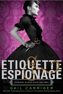Steampunk Book Review Etiquette and Espionage by Gail Carriger