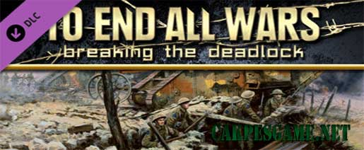 To End All Wars Breaking the Deadlock-SKIDROW