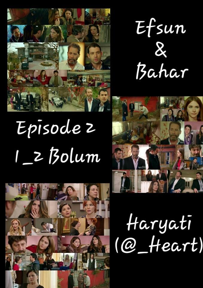 Sinopsis Efsun Dan Bahar Episode 2 - Sabtu 16 JANUARI 2016