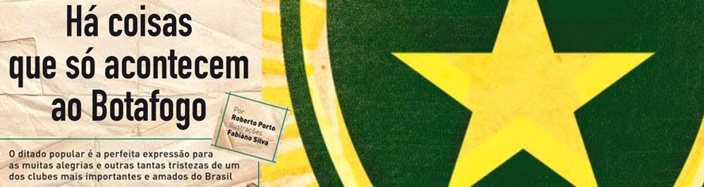 O jeito é ter fé e torcer muito e  torcer muito pelo Botafogo hoje