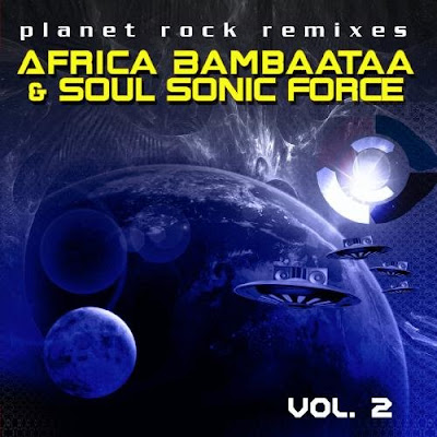 Africa Bambaataa & Soul Sonic Force – Planet Rock Remixes Vol. 2 (2007) (VBR)