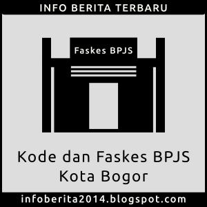 Kode dan Faskes BPJS Kesehatan Kota Bogor