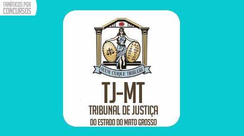 Concurso TJ-MT 2016: Técnico e Analista
