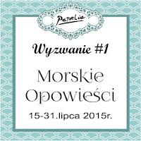 http://papeliapl.blogspot.com/2015/07/wyzwanie-1-morskie-opowiesci.html