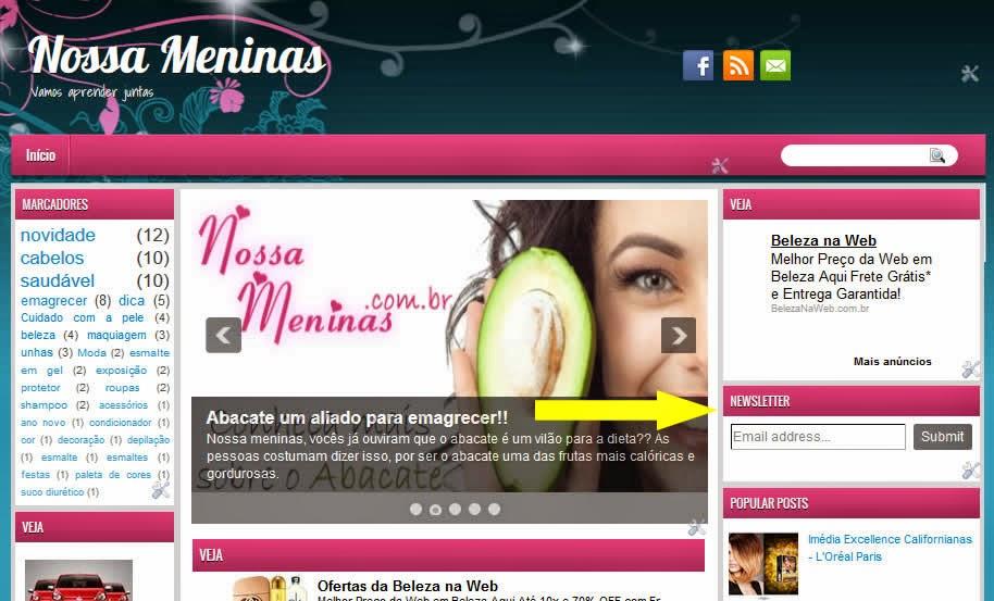 http://www.nossameninas.com.br/2014/06/receba-as-materias-do-blog.html