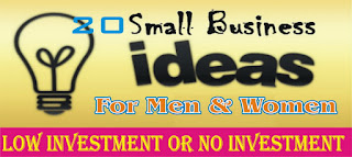 20 Small Business Ideas for Male & Females With Low or No Investment